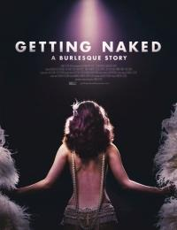 Getting Naked: A Burlesque St