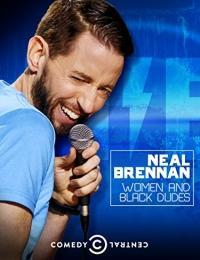 Neal Brennan: Women and Black
