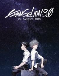 Evangelion: 3.33 You Can (Not