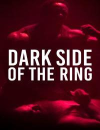 Dark Side Of The Ring S03E10