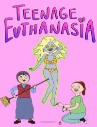Teenage Euthanasia S01E05