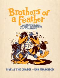 The Black Crowes Brothers of a Feather Live at the Chapel