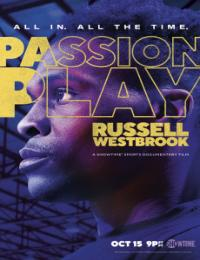 Passion Play: Russell Westbrook