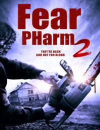 Fear PHarm 2